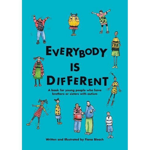 Everybody is Different - by  Fiona Bleach (Paperback) - image 1 of 1