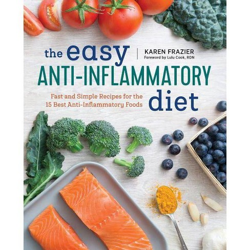 The Easy Anti Inflammatory Diet - by  Karen Frazier (Paperback) - image 1 of 1