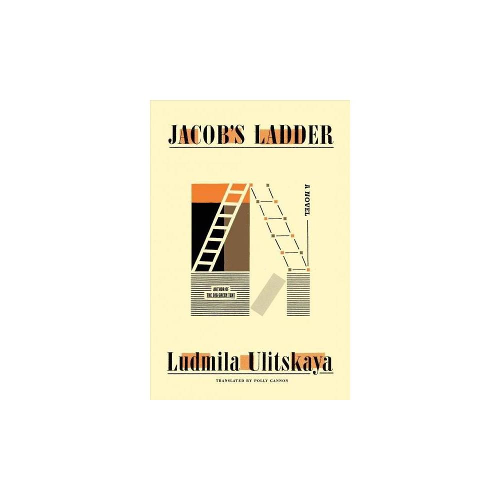 Jacob's Ladder - by Ludmila Ulitskaya (Hardcover)