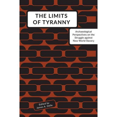 The Limits of Tyranny - (Hardcover) - image 1 of 1