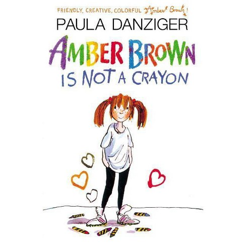 Amber Brown Is Not a Crayon - by  Paula Danziger (Paperback) - image 1 of 1