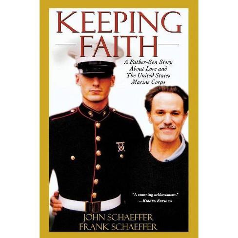 Keeping Faith - by  John Schaeffer & Frank Schaeffer (Paperback) - image 1 of 1