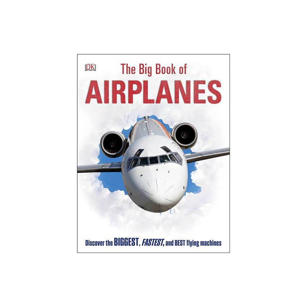 The Big Book Of Airplanes Hardcover