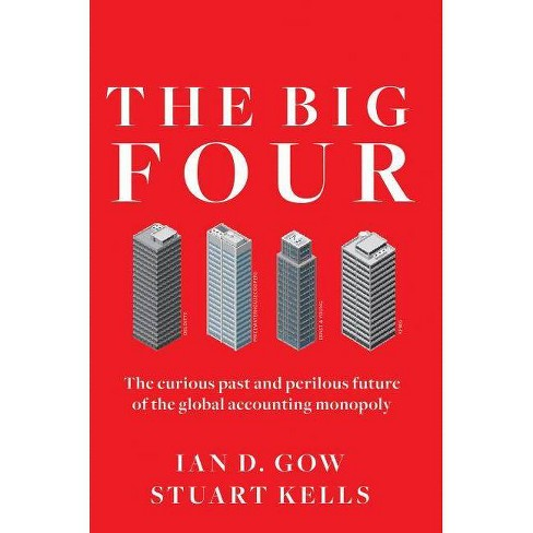 The Big Four - by  Ian D Gow & Stuart Kells (Hardcover) - image 1 of 1