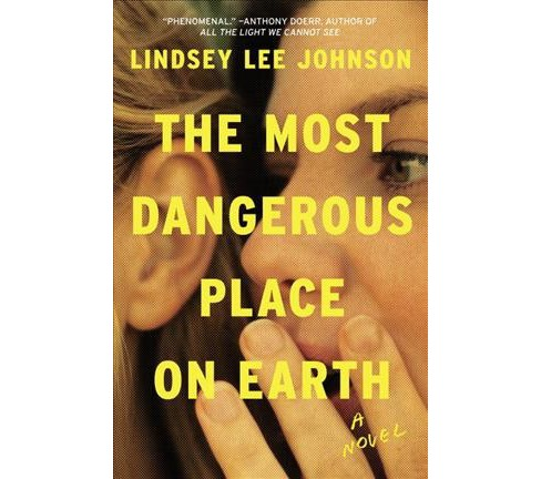 Most Dangerous Place on Earth (Unabridged) (CD/Spoken Word) (Lindsey Lee Johnson) - image 1 of 1