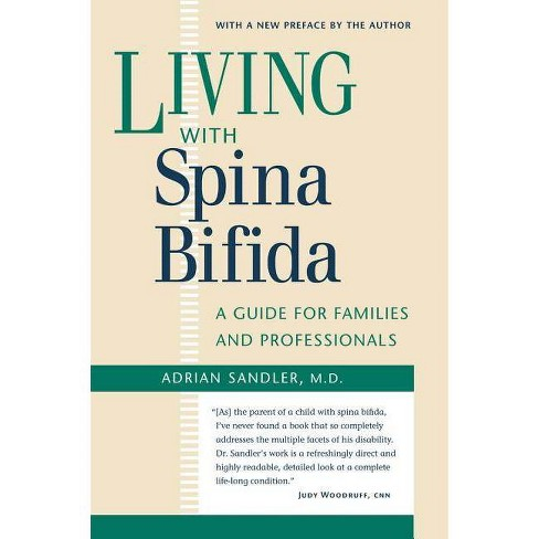 Living with Spina Bifida - 2 Edition by  Adrian Sandler (Paperback) - image 1 of 1