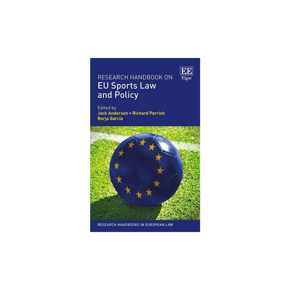 Research Handbook on EU Sports Law and Policy - (Hardcover)