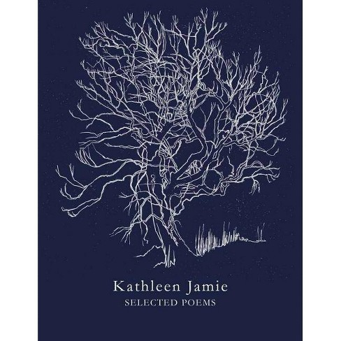 Selected Poems - by  Kathleen Jamie (Paperback) - image 1 of 1
