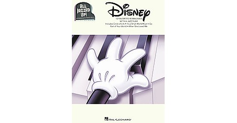 Disney - All Jazzed Up! : Intermediate Piano Solos (Paperback) - image 1 of 1