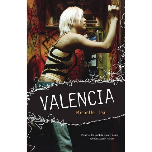 Valencia - 2 Edition by  Michelle Tea (Paperback) - image 1 of 1