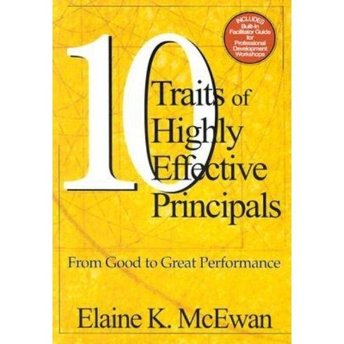 Ten Traits of Highly Effective Principals - by  Elaine K McEwan-Adkins (Paperback) - image 1 of 1