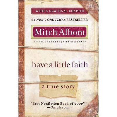 Have a Little Faith (Reprint) (Paperback) by Mitch Albom