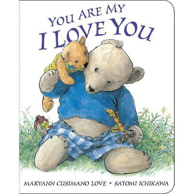 You Are My I Love You (Reprint) by Maryann Cusimano Love (Board Book)