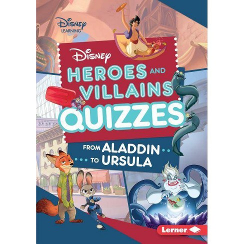 Disney Heroes and Villains Quizzes - (Disney Quiz Magic) by  Jennifer Boothroyd (Hardcover) - image 1 of 1