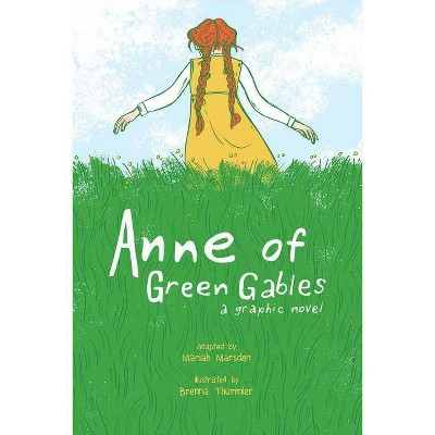 Anne of Green Gables - by  Mariah Marsden (Paperback)