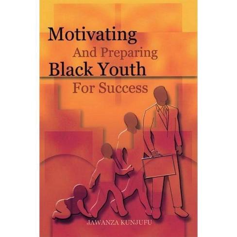 Motivating and Preparing Black Youth for Success - by  Jawanza Kunjufu (Paperback) - image 1 of 1