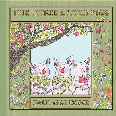 The Three Little Pigs - (Folk Tale Classics) by  Paul Galdone & Joanna C Galdone (Hardcover)