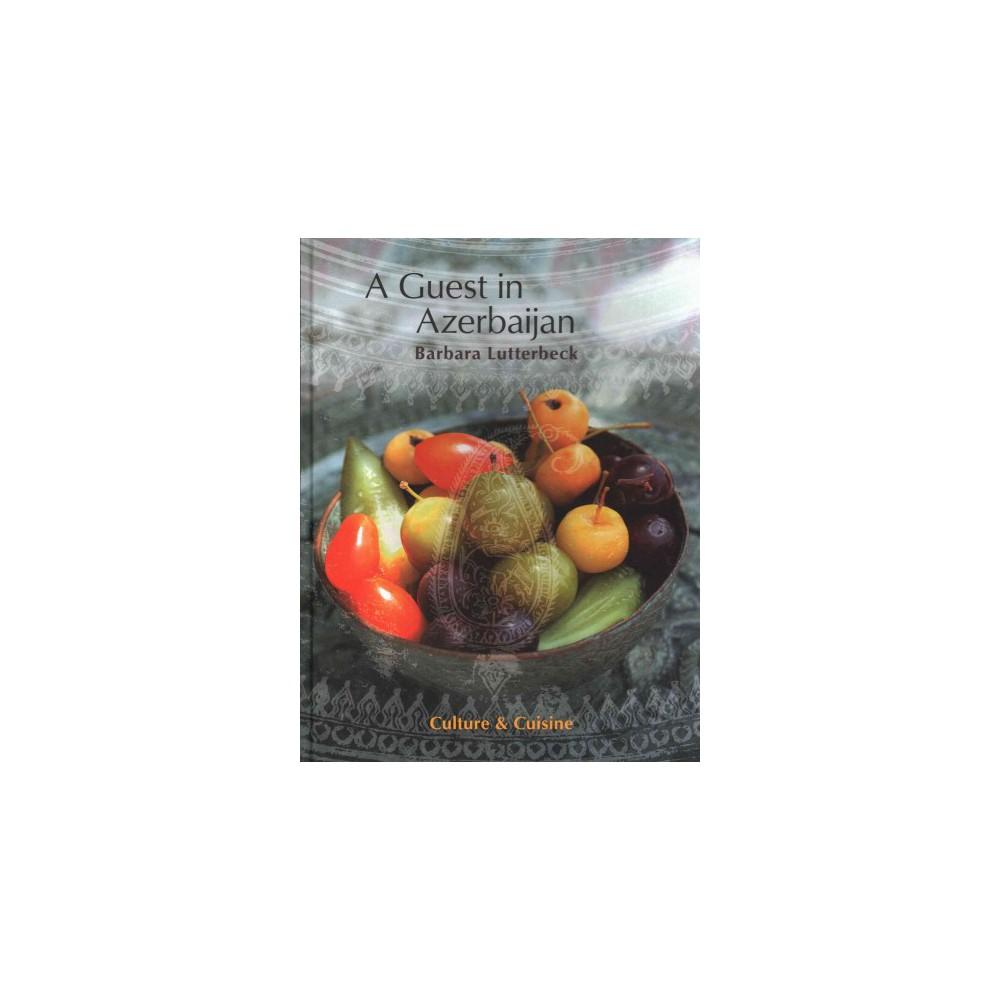 Azerbaijan : Culture & Cuisine (Hardcover)