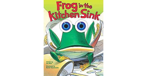 Frog in the Kitchen Sink (Hardcover) (Jim Post) - image 1 of 1
