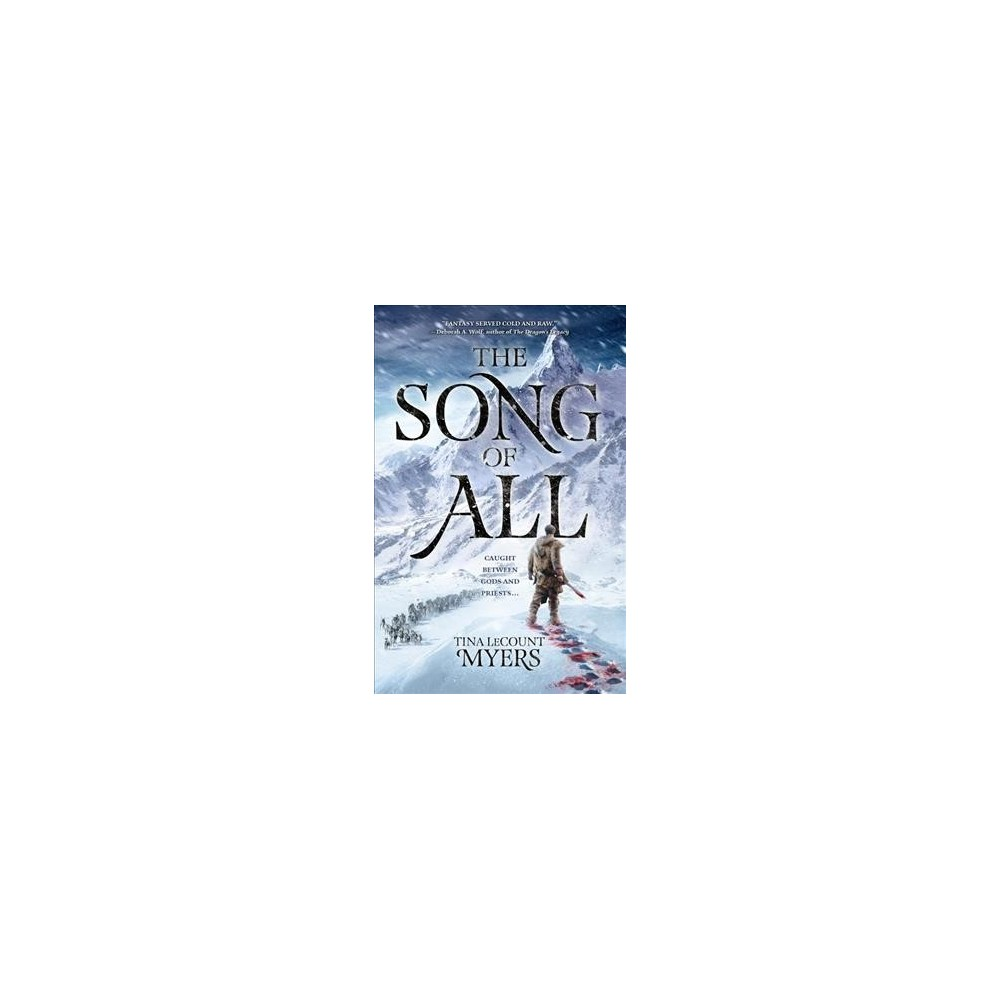 Song of All - (Legacy of the Heavens) by Tina Lecount Myers (Hardcover)