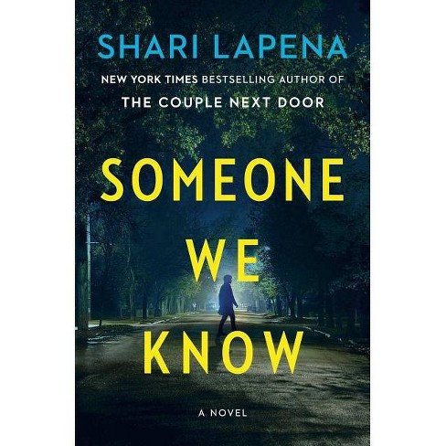 Someone We Know -  by Shari Lapena (Hardcover) - image 1 of 1