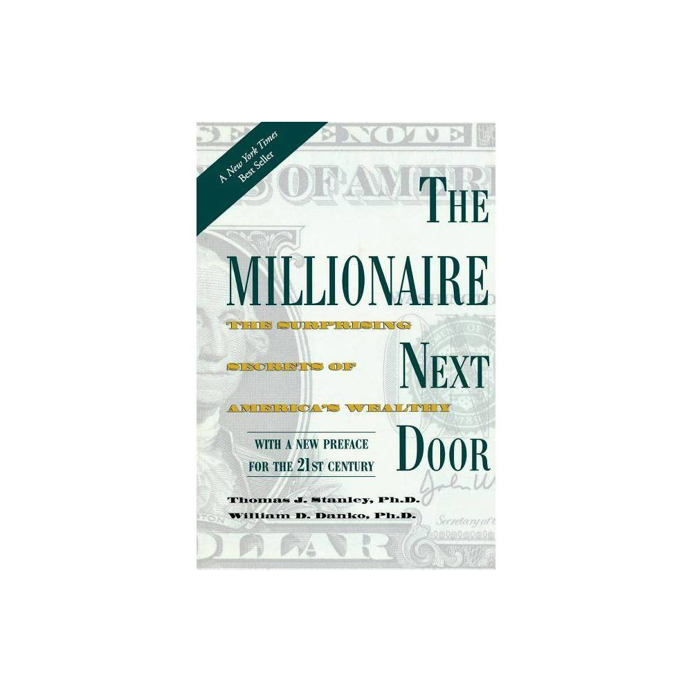 The Millionaire Next Door By Thomas J Stanley William D Danko Paperback
