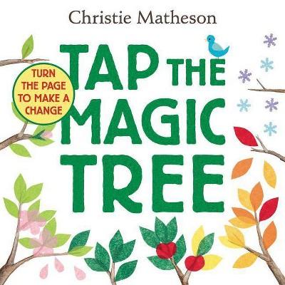 Tap the Magic Tree (Hardcover)(Christie Matheson)