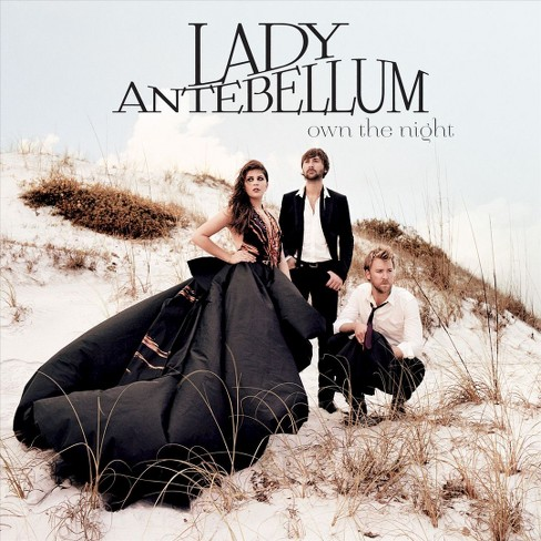 Lady Antebellum - Own the Night (CD) - image 1 of 1