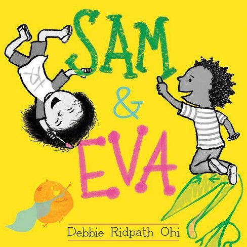 Sam & Eva - by  Debbie Ridpath Ohi (Hardcover) - image 1 of 1