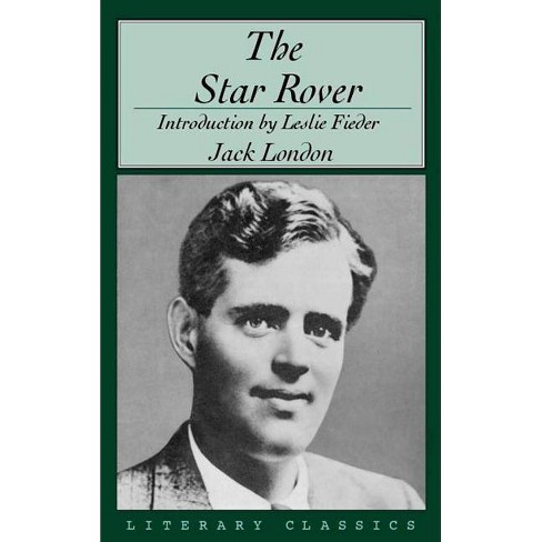The Star Rover - (Literary Classics) by  Jack London (Paperback) - image 1 of 1