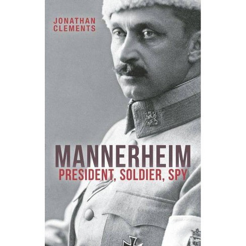 Mannerheim - by  Jonathan Clements (Paperback) - image 1 of 1