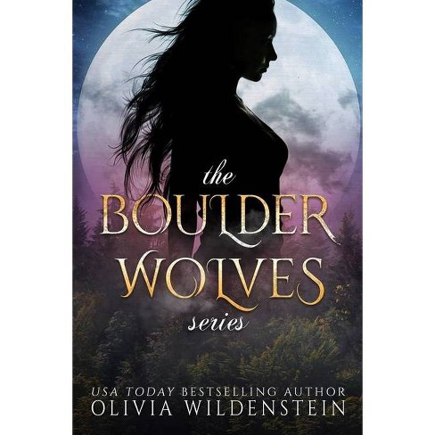The Boulder Wolves Trilogy - by  Olivia Wildenstein (Paperback) - image 1 of 1