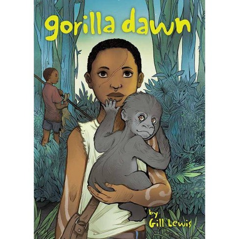 Gorilla Dawn - by  Gill Lewis (Hardcover) - image 1 of 1