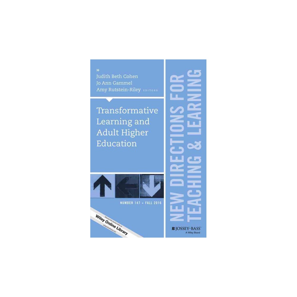 Transformative Learning and Adult Higher Education : Fall 2016 (Paperback) (Judith Beth Cohen & Jo Ann