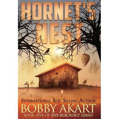 Hornet's Nest - (Blackout) by  Bobby Akart (Hardcover)