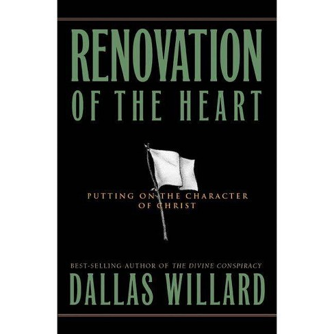 Renovation of the Heart - (Designed for Influence) by  Dallas Willard (Hardcover) - image 1 of 1
