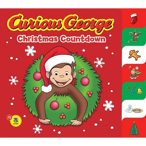 Christmas Countdown.Curious George Christmas Countdown By Tish Rabe
