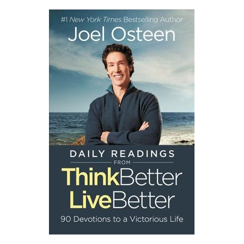 Daily Readings From Think Better Live Better 90 Devotions To A