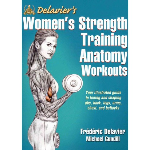 Delaviers Womens Strength Training Anatomy Workouts Paperback