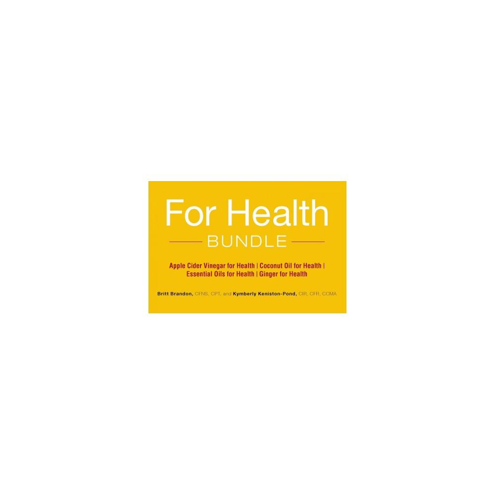 For Health Bundle : Apple Cider Vinegar for Health; Coconut Oil for Health; Essential Oils for Health;