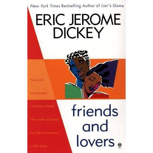 Friends and Lovers - by  Eric Jerome Dickey (Paperback) - image 1 of 1