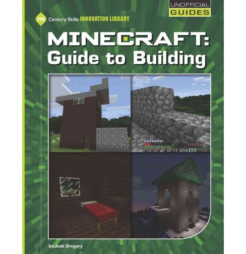 Minecraft Guide to Building (Paperback) (Josh Gregory) - image 1 of 1