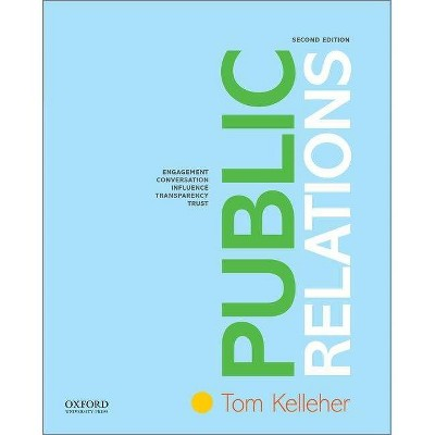 Public Relations - 2nd Edition by  Tom Kelleher (Paperback)