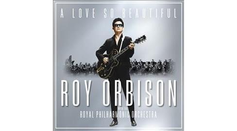 Roy Orbison - Love So Beautiful:Roy Orbison & The R (CD) - image 1 of 1