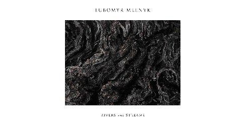 Lubomyr melnyk - Rivers and streams (CD) - image 1 of 1