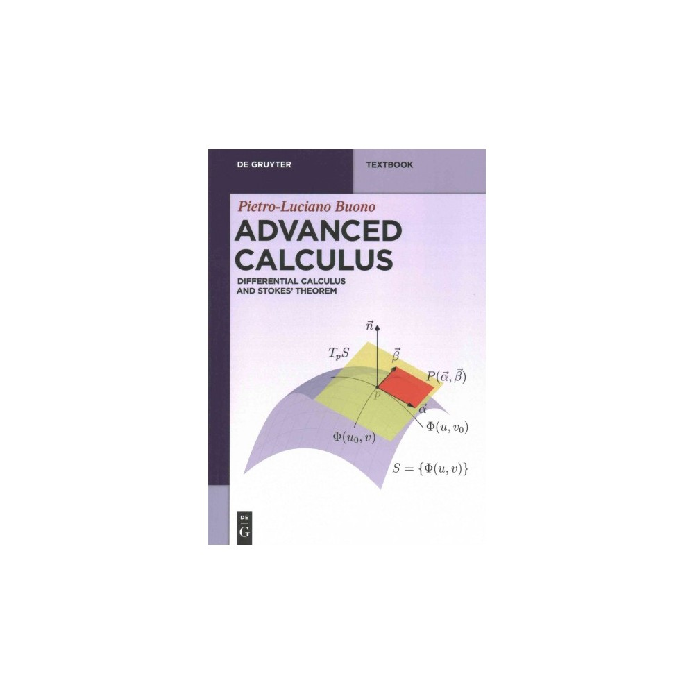 Advanced Calculus : Differential Calculus and Stokes' Theorem (Paperback) (Pietro-luciano Buono)
