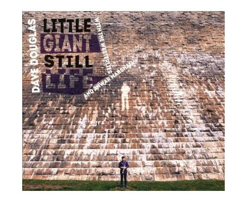 Dave & The Douglas - Little Giant Still Life (CD) - image 1 of 1