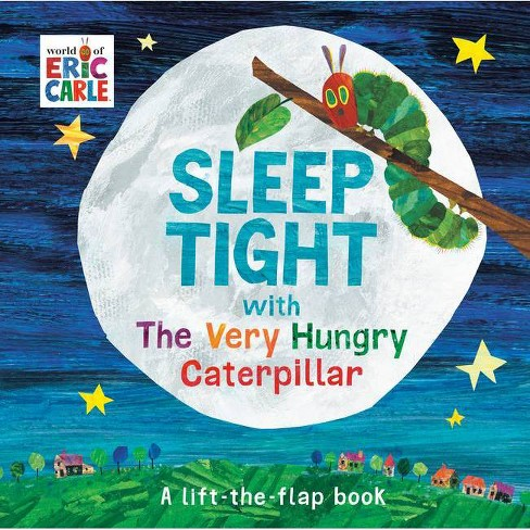Sleep Tight with the Very Hungry Caterpillar - (World of Eric Carle) by Eric Carle (Board Book) - image 1 of 1