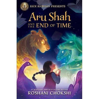 Aru Shah and the End of Time (Pandava) - by Roshani Chokshi