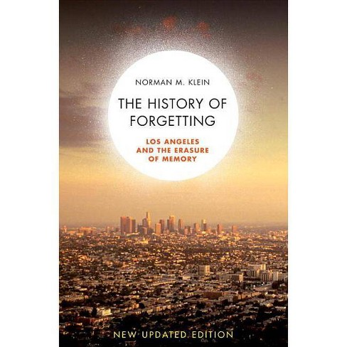 The History of Forgetting - by  Norman M Klein (Paperback) - image 1 of 1